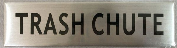 TRASH CHUTE SIGN BRUSHED ALUMINUM
