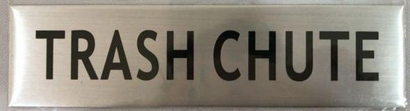 TRASH CHUTE SIGNAGE- BRUSHED ALUMINUM