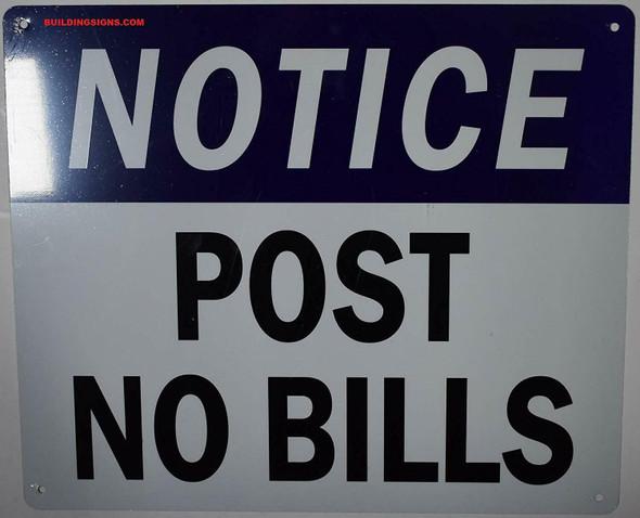 Post NO Bills Sign (Aluminum,10x12 , white/blue)