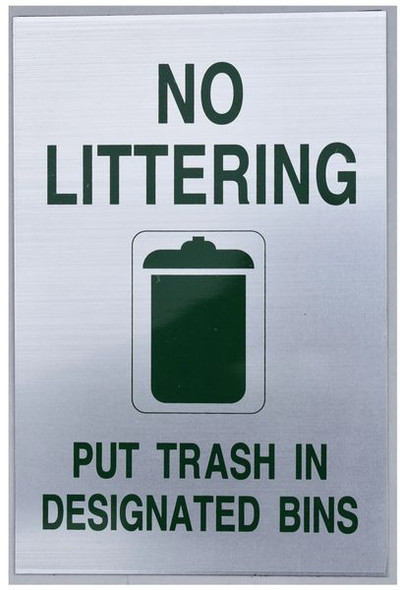 NO LITTERING PUT TRASH IN DESIGNATED BINS SIGN for Building