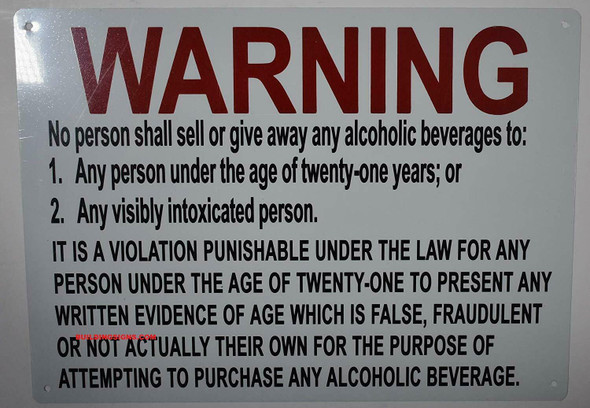 No Person Shall Sell or give Away Any Alcoholic Beverages to Sign (White,Aluminum 10x12)