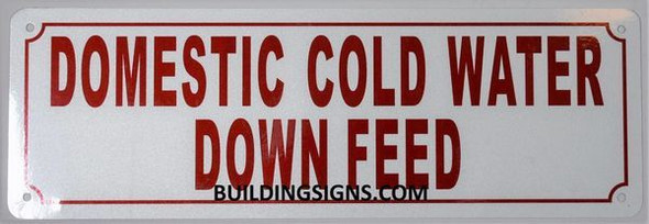 Domestic Cold Water Down Feed Sign