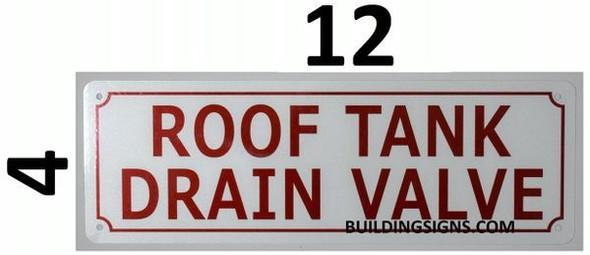 ROOF Tank Drain Valve Signage