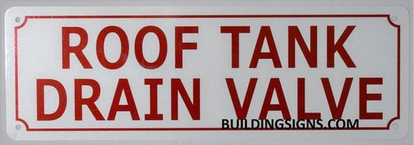 ROOF Tank Drain Valve Sign