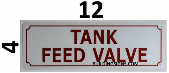 Tank Feed Valve Signage