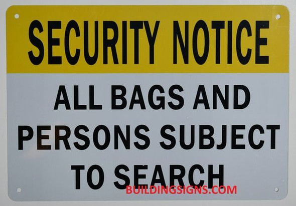 Security Notice All Bags Packages and Personal Items Will BE Inspected HERE Sign
