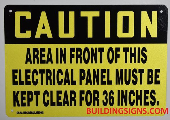 Caution Area in Front of This Electrical Panel Must BE Kept Clear for 36 INCHES Sign