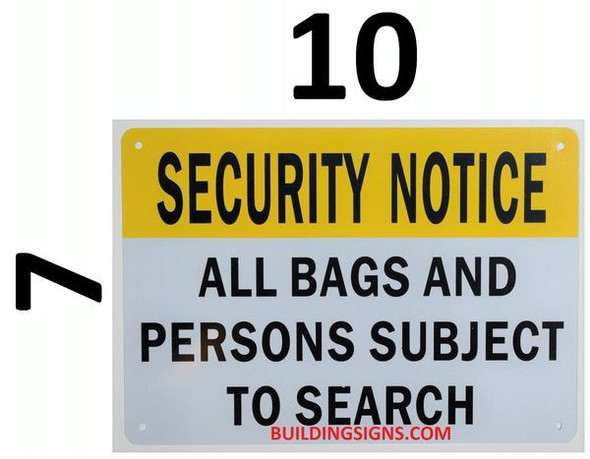 Security Notice All Bags and Persons are Subject to Search Sign (White,Aluminum 7X10)