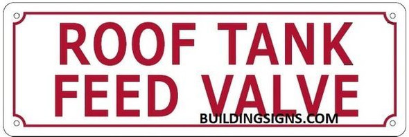 ROOF Tank Feed Valve Sign
