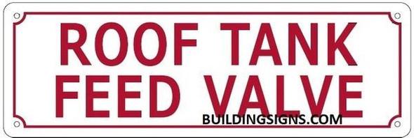 ROOF Tank Feed Valve Signage