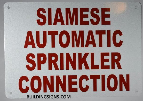 Siamese Automatic Sprinkler Connection Sign, Engineer Grade Reflective Aluminum Sign
