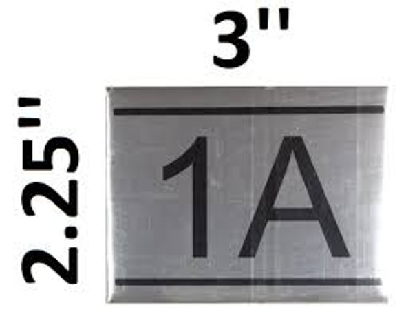 APARTMENT NUMBER SIGN -1A -BRUSHED ALUMINUM (2.25X3)