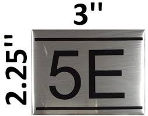 APARTMENT NUMBER SIGN -5E -BRUSHED ALUMINUM