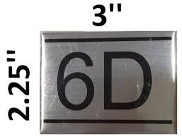 APARTMENT NUMBER SIGN -6D -BRUSHED ALUMINUM