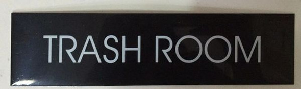 TRASH ROOM SIGN - BLACK