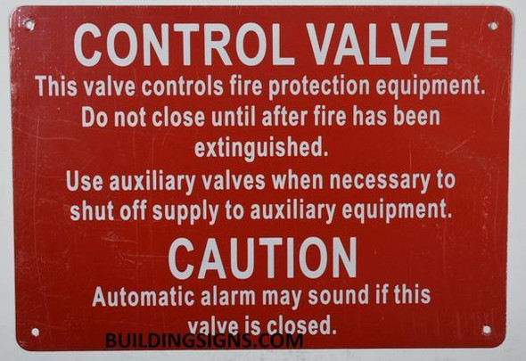 CONTROL VALVE- THIS VALVE CONTROLS FIRE PROTECTION EQUIPMENT Sign