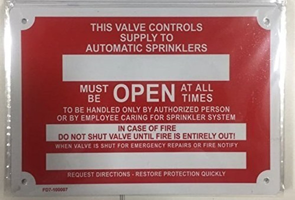 Drain - Must Be Open at All Times, in Case of Fire Do Not, Fire Sprinkler Sign