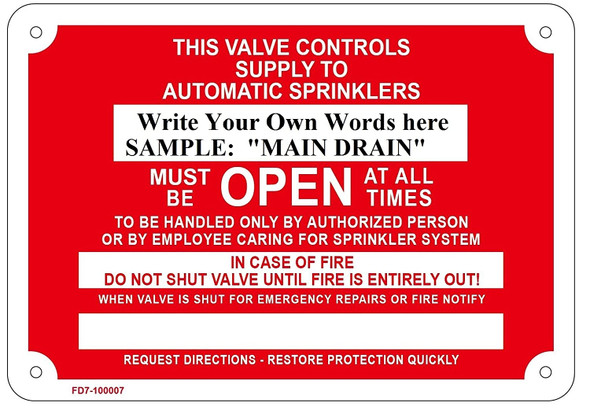 Auxiliary Drain - Must Be Open At All Times, In Case Of Fire Do Not Shut Valve Until Fire Is Entirely Out, Sign,