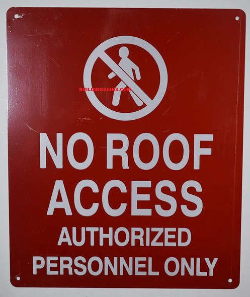 NO ROOF Access Authorized Personnel ONLY SIGNAGE, Reflective Aluminum SIGNAGE (RED,Aluminum )