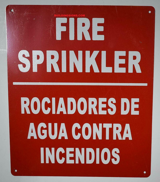 FIRE Sprinkler Sign Bilingual English/Spanish, Engineer Grade Reflective Aluminum Sign