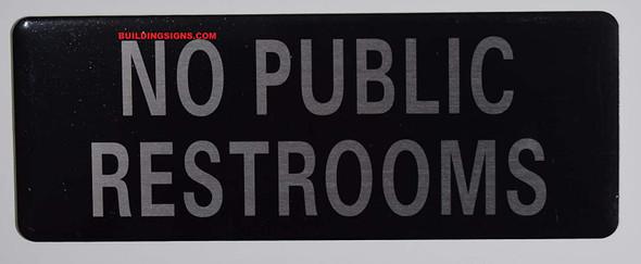 NO PUBLIC RESTROOM SIGN.