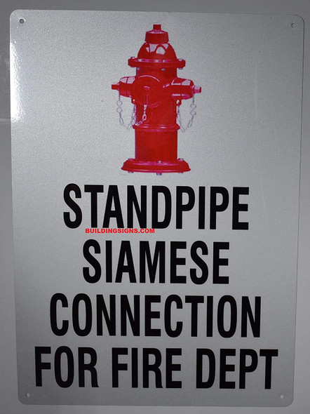 Standpipe Siamese Connection for FIRE DEP Sign with Image,