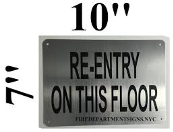 RE-Entry ON This Floor Sign (Brushed Aluminium, 7x10) Potere d'argento Line-