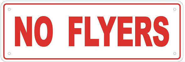 NO FLYERS Sign