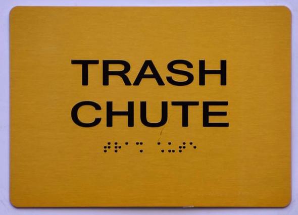 TRASH CHUTE SIGN- Tactile Signs Ada sign