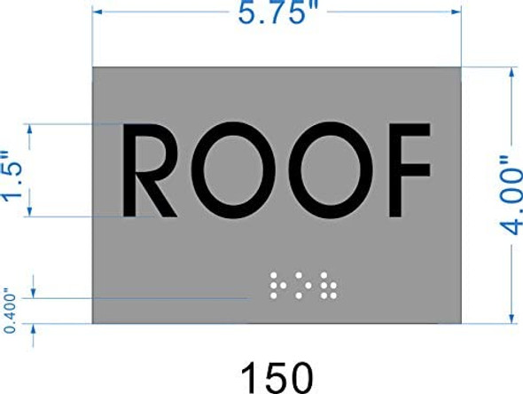 ROOF Sign -Tactile Signs  BRAILLE-STAINLESS STEEL ( Heavy Duty-Commercial Use )