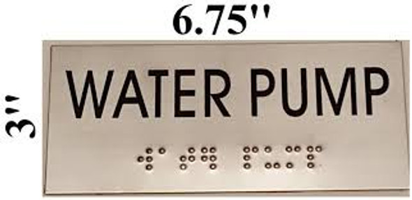 WATER PUMP Sign -Tactile Signs  BRAILLE-( Heavy Duty-Commercial Use )  Braille sign