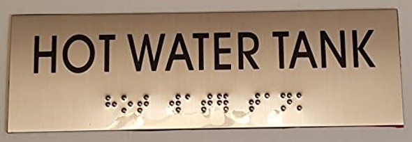 HOT WATER TANK- BRAILLE-STAINLESS STEEL  Tactile Signs ( Heavy Duty-Commercial Use )