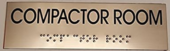 COMPACTOR ROOM - BRAILLE-STAINLESS STEEL Tactile Signs ( Heavy Duty-Commercial Use )