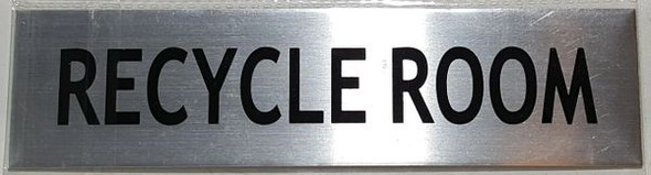 RECYCLE ROOM SIGN  BRUSHED ALUMINUM
