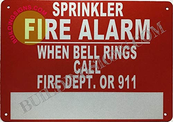 Sprinkler FIRE Alarm When Bell Rings Call FIRE DEPT OR 911 Signage