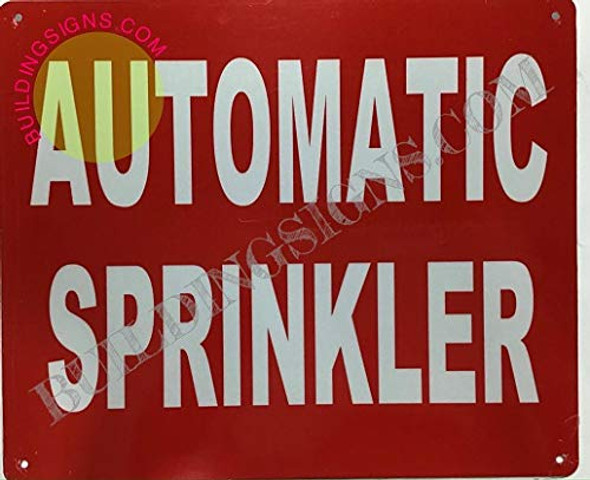 Automatic Sprinkler Sign