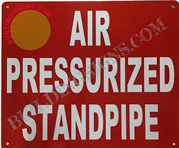 AIR PRESSURIZED Standpipe Signage