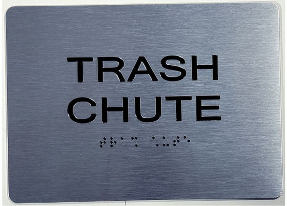 TRASH CHUTE ADA Sign Brush Silver