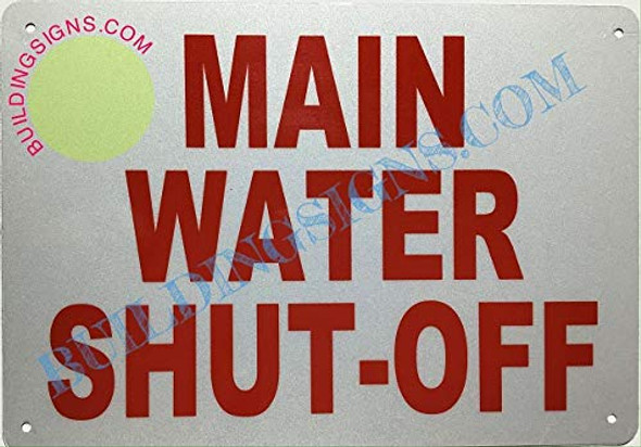 Main Water Shut-Off Sign