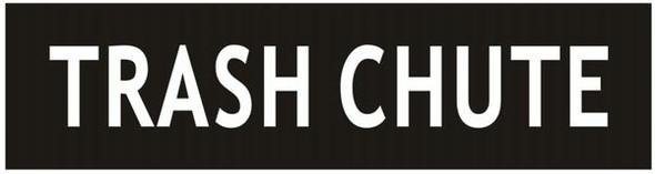 TRASH CHUTE SIGN- BLACK