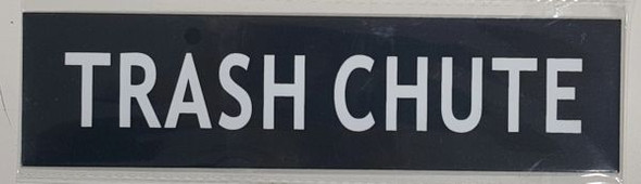 TRASH CHUTE SIGN Black