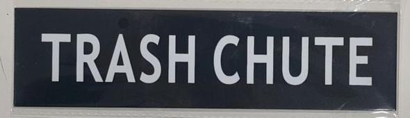 TRASH CHUTE SIGNAGE- BLACK