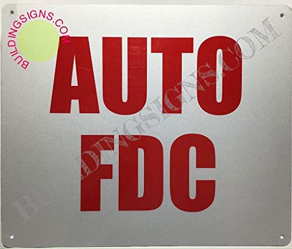 AUTO FDC Sign