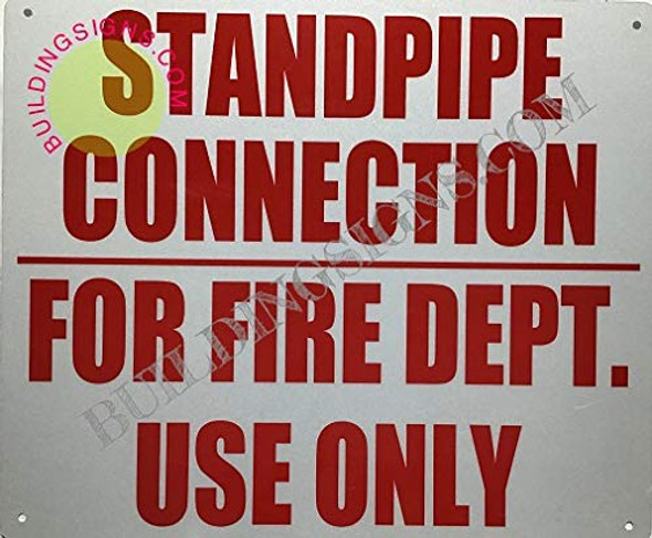 Standpipe Connection for FIRE DEPT USE ONLY Signage -