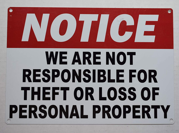 Notice: WE are NOT Responsible for Theft OR Loss of Personal Property Signage
