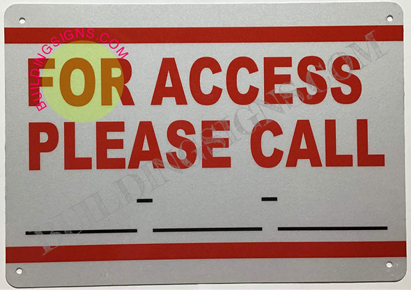 Access Contact Sign -for Access Please Call Sign