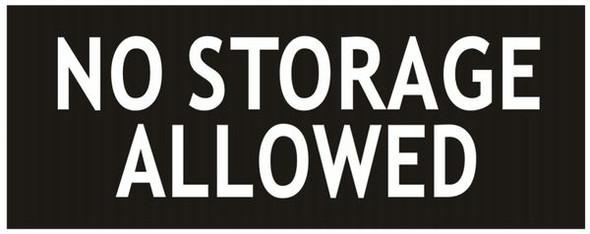 NO STORAGE ALLOWED SIGN - BLACK