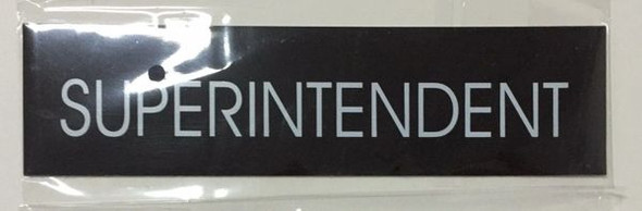 SUPERINTENDENT SIGN - BLACK