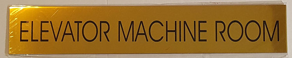 SIGNAGE ELEVATOR MACHINE ROOM  - Gold BACKGROUND  WITH SELF ADHESIVE STICKER FOR INDOOR USE