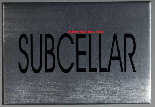 SIGN SUBCELLAR Floor